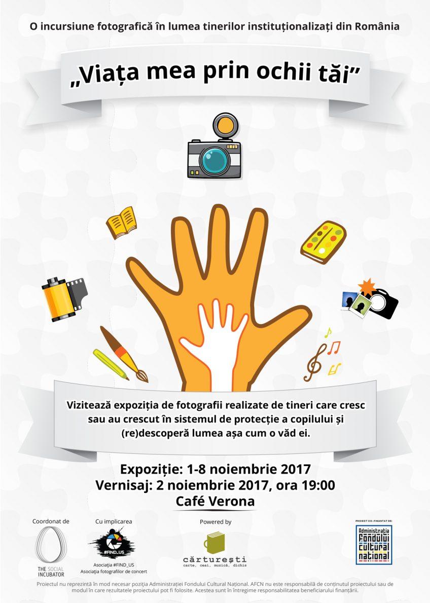"""Realitatea de zi cu zi a tinerilor instituționalizați, prezentată în propriile lor fotografii la expoziția """"Viața mea prin ochii tăi""""  în perioada 1-8 noiembrie 2017, la Café Verona"""